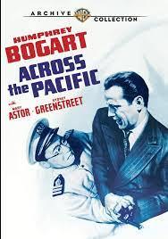 مشاهدة فيلم Across the Pacific 1942 مترجم