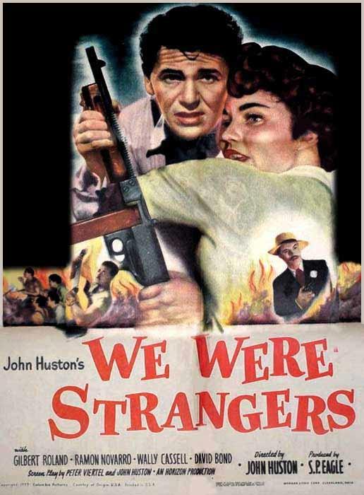 مشاهدة فيلم We Were Strangers 1949 مترجم