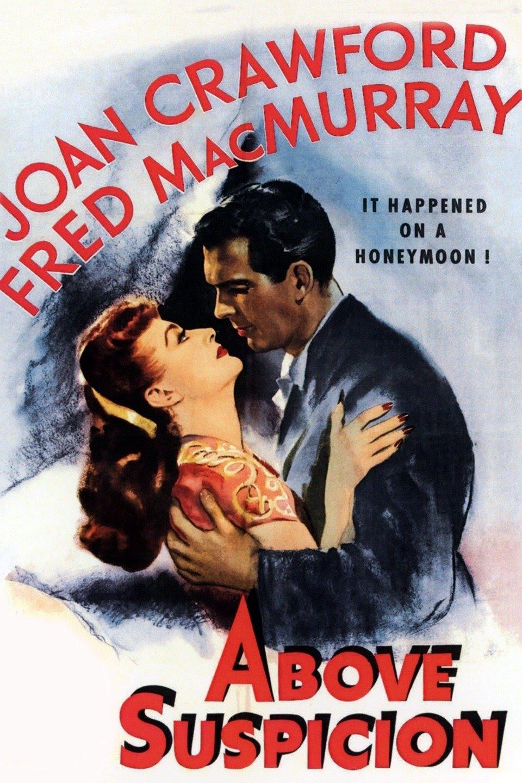 مشاهدة فيلم Above Suspicion 1943 مترجم