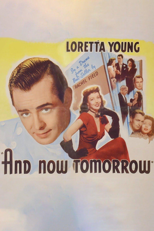 مشاهدة فيلم And Now Tomorrow 1944 مترجم