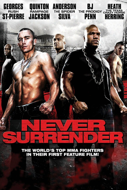 مشاهدة فيلم Never Surrender (2009) مترجم