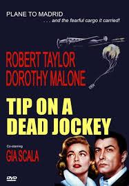 مشاهدة فيلم 1957 Tip on a Dead Jockey مترجم