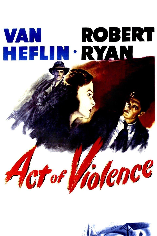 مشاهدة فيلم Act of Violence 1948 مترجم